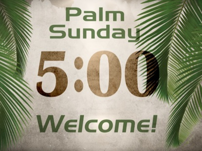 PALM SUNDAY COUNTDOWN 5