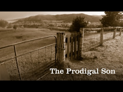 PARABLES - THE PRODIGAL SON