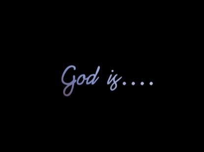 God is... (Worship Intro)