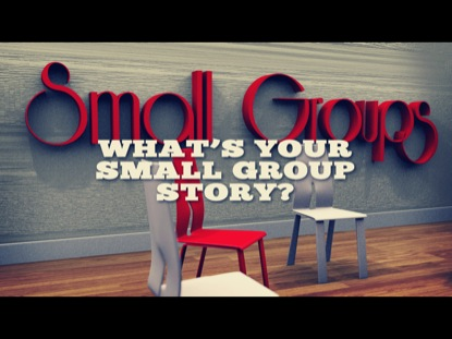 SMALL GROUP STORIES