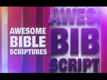 AWESOME BIBLE SCRIPTURES 2
