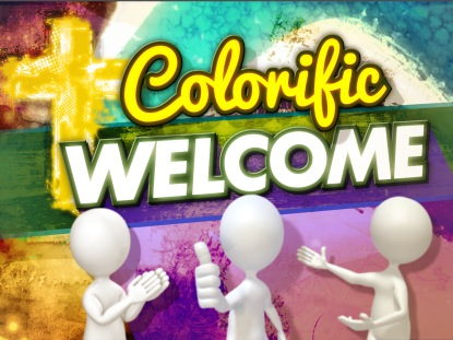 COLORIFIC WELCOME