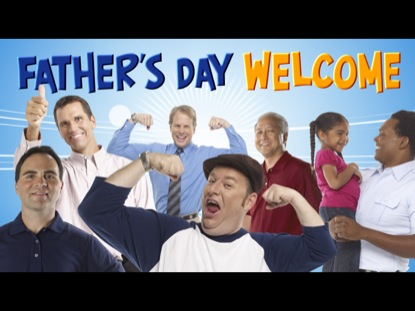 Preview for FATHERS DAY WELCOME