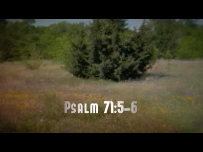 PSALM 71 5 6 WORSHIP INTRO