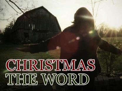 CHRISTMAS: THE WORD