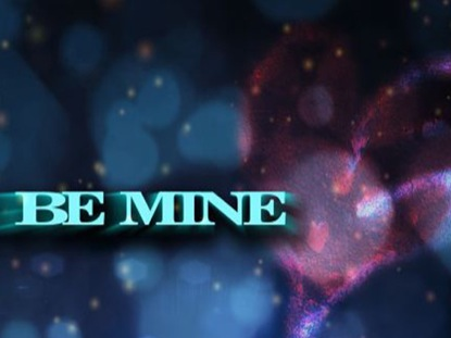 GOD SAYS BE MINE