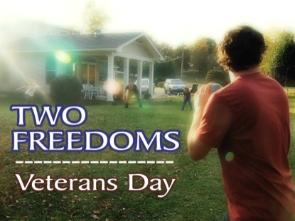 Preview for VETERANS DAY: TWO FREEDOMS