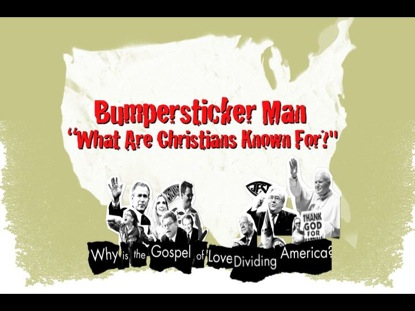 BUMPERSTICKER MAN CHRISTIANS