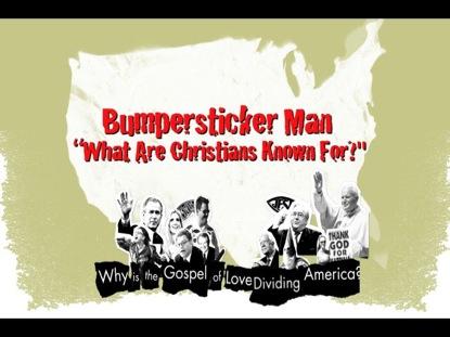 BUMPERSTICKER MAN CHRISTIANS