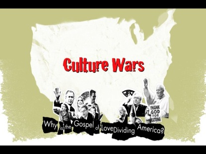 culture wars Why there is a culture war by john fonte friday, december 1, 2000 as  intellectual historians have often had occasion to observe, there are times in a  nation's.