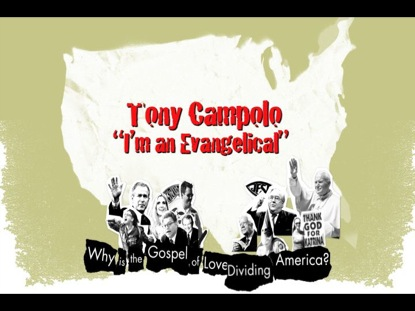 TONY CAMPOLO - I'M AN EVANGELICAL