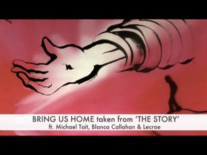 BRING US HOME : THE STORY