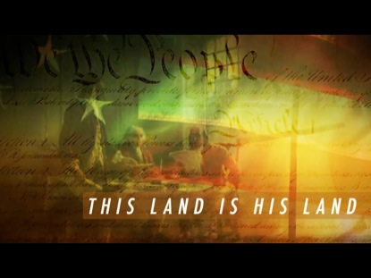 THIS LAND IS HIS LAND