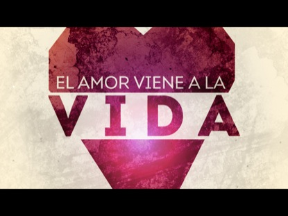 Preview for EL AMOR VIENE A LA VIDA