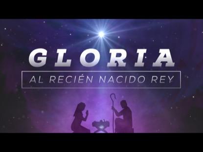 GLORIA AL RECIEN NACIDO REY