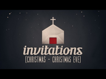 INVITATIONS (CHRISTMAS - CHRISTMAS EVE)