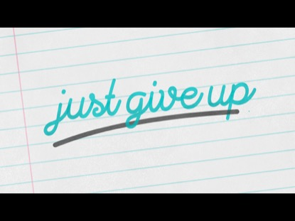 JUST GIVE UP (NEW YEAR'S)