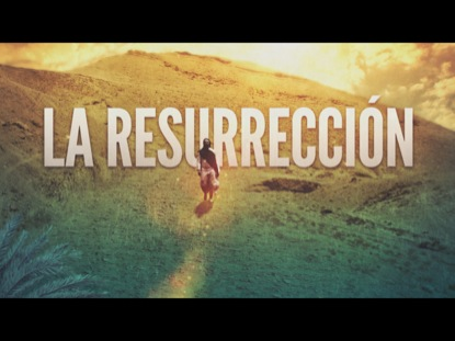 Preview for LA RESURRECCION