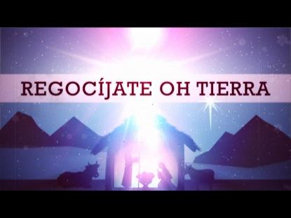 REGOCIJATE OH TIERRA