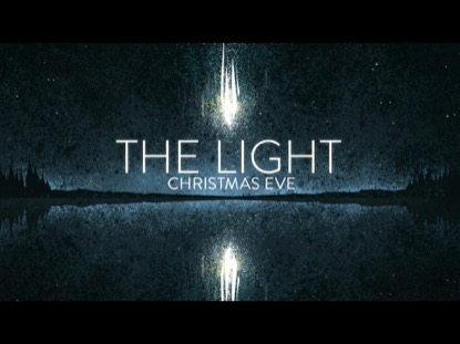 THE LIGHT (CHRISTMAS EVE)