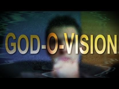 GOD-O-VISION