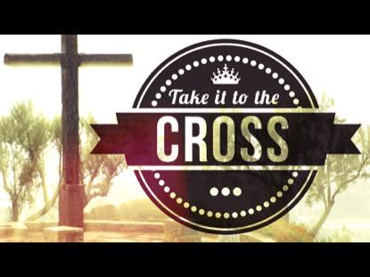 TAKE IT TO THE CROSS | ROMANS 6