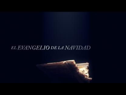 EL EVANGELIO DE LA NAVIDAD