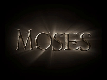 MOSES INTRO