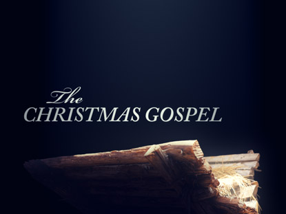THE CHRISTMAS GOSPEL