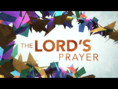 THE LORDS PRAYER (KALEIDOSCOPE)