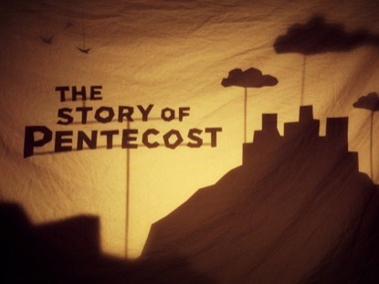 Preview for THE STORY OF PENTECOST