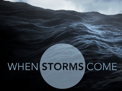 Preview for WHEN STORMS COME