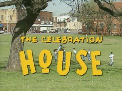 THE CELEBRATION HOUSE
