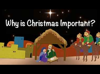 WHY IS CHRISTMAS IMPORTANT