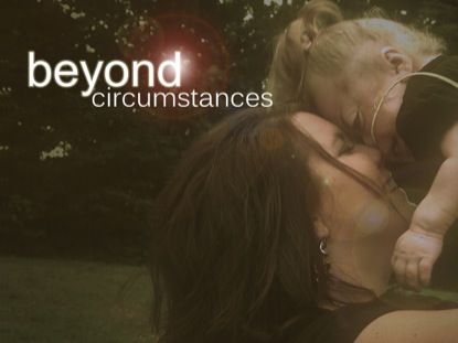 Preview for BEYOND CIRCUMSTANCES