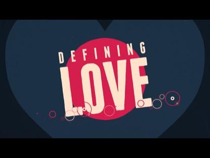 DEFINING LOVE
