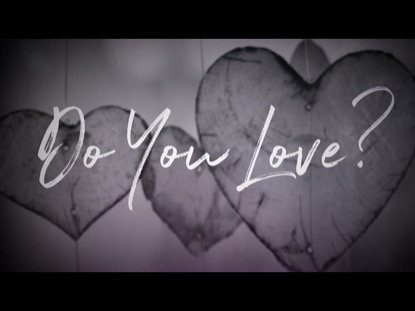 DO YOU LOVE?