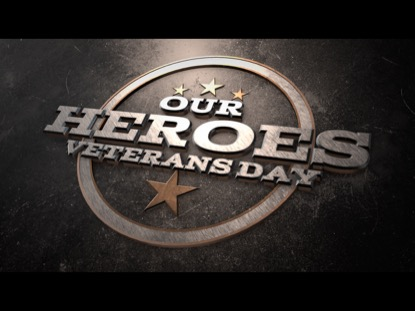 OUR HEROES VETERANS DAY