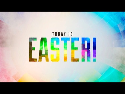 TODAY IS EASTER