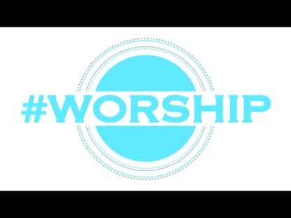 #WORSHIP