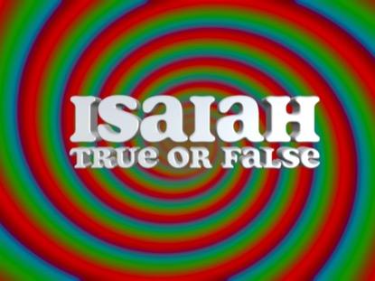 BIBLE QUIZ: ISAIAH