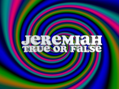 BIBLE QUIZ: JEREMIAH