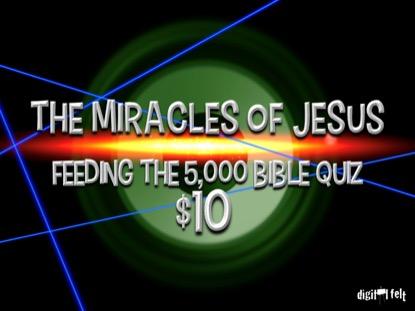 BIBLE QUIZ: FEEDING 5000
