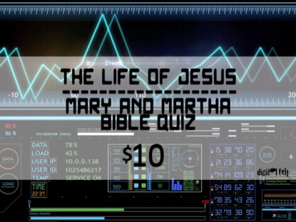 BIBLE QUIZ: MARY AND MARTHA