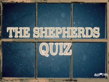 BIBLE QUIZ: THE SHEPHERDS