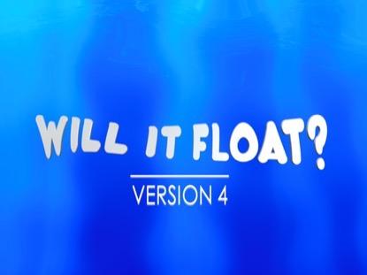 WILL IT FLOAT VERSION 4