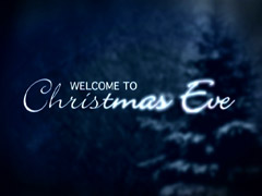 Preview for A CHRISTMAS EVE WELCOME