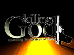 KILLING GOD EASTER PROMO VIDEO