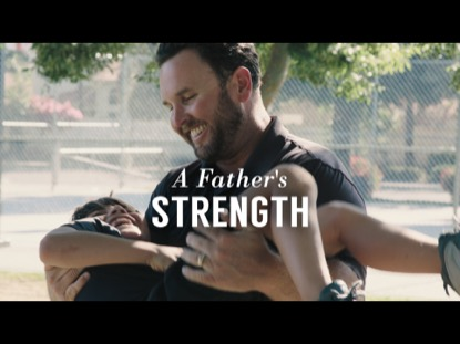 A FATHER'S STRENGTH
