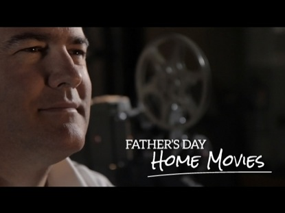 FATHERS DAY HOME MOVIES